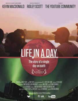 Life in a Day - 11 x 17 Movie Poster - Style B