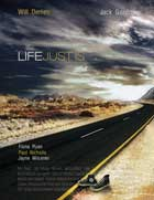 Life Just Is - 11 x 17 Movie Poster - Style C
