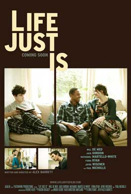 Life Just Is - 11 x 17 Movie Poster - UK Style A