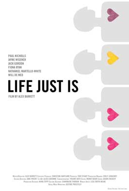 Life Just Is - 11 x 17 Movie Poster - Style B