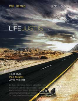 Life Just Is - 43 x 62 Movie Poster - Bus Shelter Style A