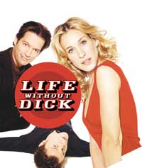 Life Without Dick - 11 x 17 Movie Poster - Style A