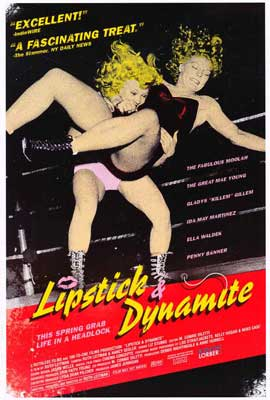 Lipstick & Dynamite, Piss & Vinegar: The First Ladies of Wrestling - 27 x 40 Movie Poster - Style B