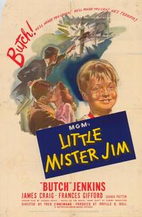 Little Mister Jim - 43 x 62 Movie Poster - Bus Shelter Style A