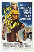 Live Fast, Die Young - 27 x 40 Movie Poster - Style B