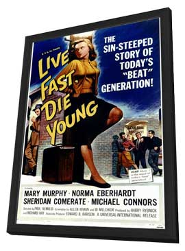 Live Fast, Die Young - 11 x 17 Movie Poster - Style A - in Deluxe Wood Frame