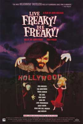 Live Freaky Die Freaky - 11 x 17 Movie Poster - Style A