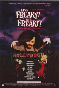 Live Freaky Die Freaky - 43 x 62 Movie Poster - Bus Shelter Style A