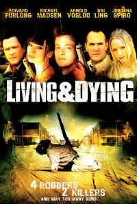 Living & Dying - 27 x 40 Movie Poster - Style A