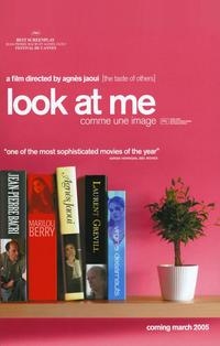 Look at Me - 11 x 17 Movie Poster - Style A