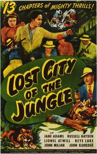 Lost City of the Jungle - 11 x 17 Movie Poster - Style A