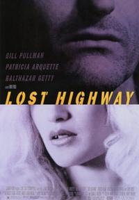 Lost Highway - 43 x 62 Movie Poster - Bus Shelter Style B