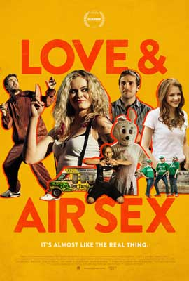 Love & Air Sex - 11 x 17 Movie Poster - Style A