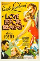 Love Before Breakfast - 27 x 40 Movie Poster - Style B