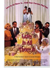 Love Is All There Is - 43 x 62 Movie Poster - Bus Shelter Style A