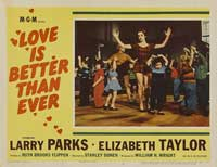 Love is Better Than Ever - 11 x 14 Movie Poster - Style B
