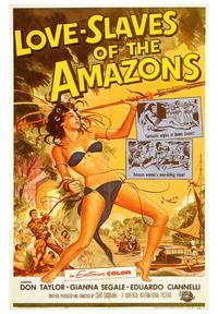 Love Slaves of the Amazons - 43 x 62 Movie Poster - Bus Shelter Style A