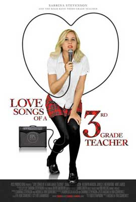 Love Songs of a Third Grade Teacher - 11 x 17 Movie Poster - Style A