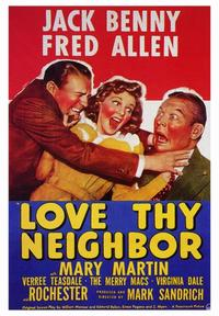 Love thy Neighbor - 43 x 62 Movie Poster - Bus Shelter Style A