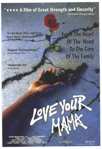 Love Your Mama - 11 x 17 Movie Poster - Style A