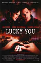Lucky You - 27 x 40 Movie Poster - Style A