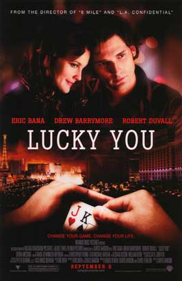 Lucky You - 43 x 62 Movie Poster - Bus Shelter Style A