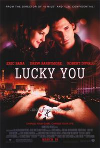 Lucky You - 43 x 62 Movie Poster - Bus Shelter Style B
