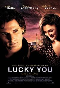 Lucky You - 27 x 40 Movie Poster - Style D