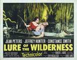 Lure of the Wilderness - 30 x 40 Movie Poster UK - Style A