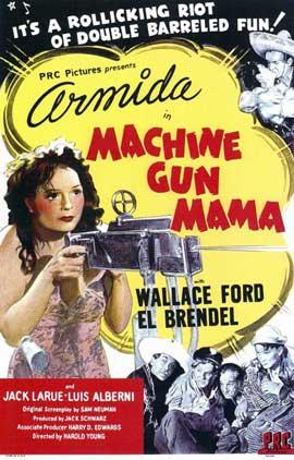 Machine Gun Mama - 11 x 17 Movie Poster - Style A