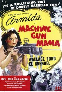 Machine Gun Mama - 27 x 40 Movie Poster - Style A