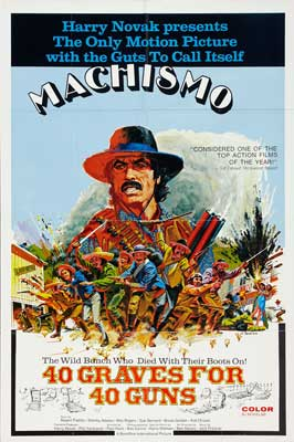Machismo: 40 Graves for 40 Guns - 27 x 40 Movie Poster - Style A