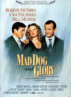 Mad Dog and Glory - 11 x 17 Movie Poster - French Style A