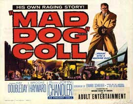 Mad Dog Coll - 22 x 28 Movie Poster - Half Sheet Style A