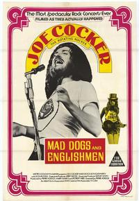 Mad Dogs and Englishmen - 43 x 62 Movie Poster - Bus Shelter Style A
