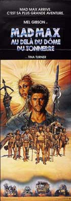Mad Max: Beyond Thunderdome - 14 x 36 Movie Poster - French Style A