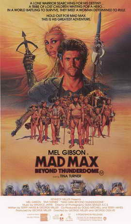 Mad Max: Beyond Thunderdome - 11 x 17 Movie Poster - Style B