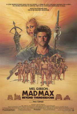 Mad Max: Beyond Thunderdome - 27 x 40 Movie Poster - Style A