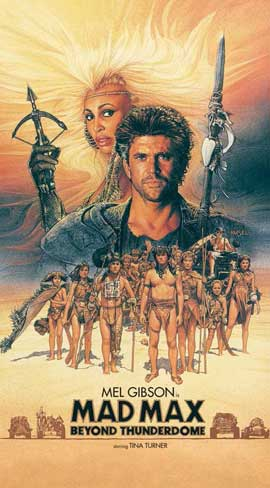 Mad Max: Beyond Thunderdome - 11 x 17 Movie Poster - Style C