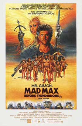 Mad Max: Beyond Thunderdome - 11 x 17 Movie Poster - Style D