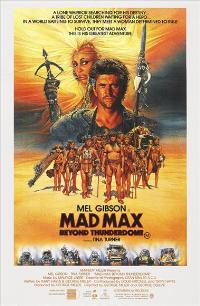 Mad Max: Beyond Thunderdome - 43 x 62 Movie Poster - Bus Shelter Style A