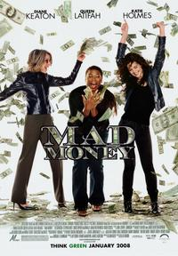 Mad Money - 43 x 62 Movie Poster - Bus Shelter Style A