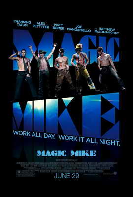 Magic Mike - 27 x 40 Movie Poster - Style A