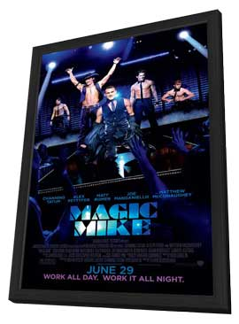 Magic Mike - 27 x 40 Movie Poster - Style B - in Deluxe Wood Frame