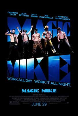Magic Mike - DS 1 Sheet Movie Poster - Style A