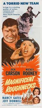 Magnificent Roughnecks - 14 x 36 Movie Poster - Insert Style A