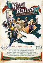 Make Believe - 43 x 62 Movie Poster - Bus Shelter Style A