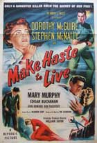Make Haste to Live - 11 x 17 Movie Poster - Style B