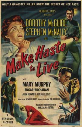 Make Haste to Live - 11 x 17 Movie Poster - Style A