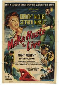 Make Haste to Live - 27 x 40 Movie Poster - Style A